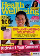 Health And Wellbeing Magazine Issue JUL 20