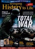 Bringing History To Life Magazine Issue NO 43