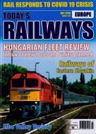 Todays Railways Europe Magazine Issue JUL 20