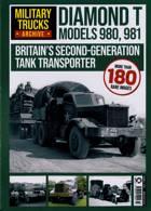Military Trucks Magazine Issue DIAMOND T