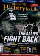 Bringing History To Life Magazine Issue NO 44