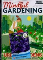 Mindful Gardening Magazine Issue NO 3