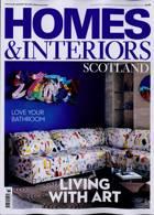 Homes And Interiors Scotland Magazine Issue NO 133