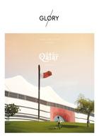 Glory Issue 6 Qatar Magazine Issue Al Bayt