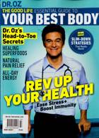 Dr Oz The Good Life Magazine Issue BEST BODY