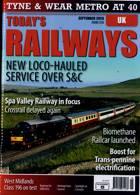 Todays Railways Uk Magazine Issue SEP 20