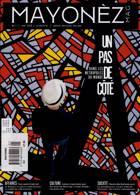 Mayonez Magazine Issue NO 1