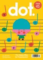 Dot Magazine Issue