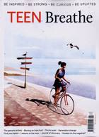 Teen Breathe Magazine Issue NO 21