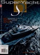 Superyacht International Magazine Issue NO 66