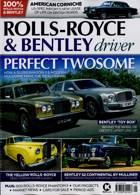 Rolls Royce Bentley Driver Magazine Issue JAN-FEB