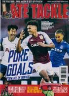 Late Tackle Magazine Issue NO 69
