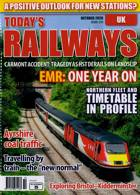 Todays Railways Uk Magazine Issue OCT 20