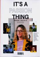 Its A Passion Thing Magazine Issue 02