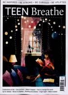 Teen Breathe Magazine Issue NO 22