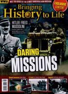 Bringing History To Life Magazine Issue NO 48