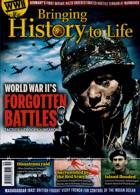 Bringing History To Life Magazine Issue NO 51