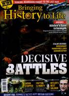 Bringing History To Life Magazine Issue NO 49