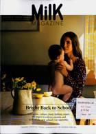 Milk Magazine Issue 69