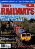 Todays Railways Uk Magazine Issue JAN 21