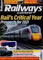 Railways Illustrated Magazine Issue FEB 21
