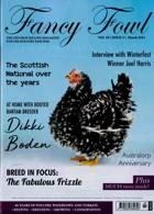 Fancy Fowl Magazine Issue MAR 21