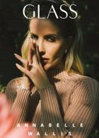 Glass Winter 20 Annabelle Wallis Magazine Issue A. Wallis