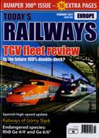 Todays Railways Europe Magazine Issue FEB 21
