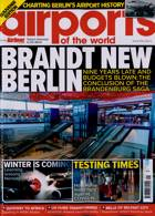 Airports Of The World Magazine Issue JAN-FEB 21