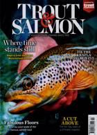 Trout & Salmon Magazine Issue FEB 21