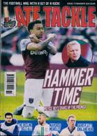 Late Tackle Magazine Issue NO 72