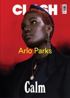 Clash 117 Arlo Parks Magazine Issue 117 Arlo