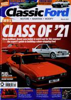 Classic Ford Magazine Issue MAR 21