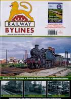 Railway Bylines Magazine Issue VOL26/4