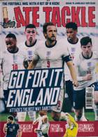 Late Tackle Magazine Issue NO 74