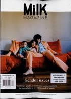 Milk Magazine Issue 71