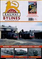 Railway Bylines Magazine Issue VOL 26/5