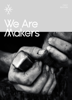 We Are Makers Magazine Issue Edition 1