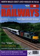 Todays Railways Uk Magazine Issue MAY 21