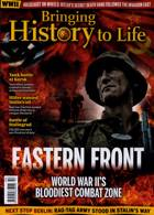 Bringing History To Life Magazine Issue NO 54