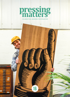 Pressing Matters Magazine Issue Issue 16