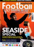 Football Weekends Magazine Issue MAY 21