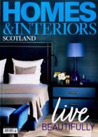 Homes And Interiors Scotland Magazine Issue NO 138