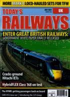 Todays Railways Uk Magazine Issue JUL 21