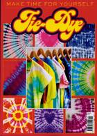 Make Time For Yourself Magazine Issue TIE DYE