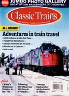 Classic Trains Magazine Issue SUMMER