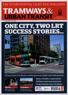 Tramways And Urban Transit Magazine Issue JUN 21