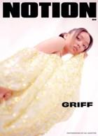 Notion Issue 89 Griff Magazine Issue 89 Griff
