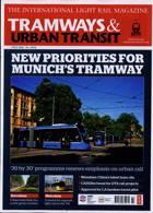 Tramways And Urban Transit Magazine Issue JUL 21