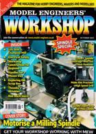 Model Engineers Workshop Magazine Issue NO 308